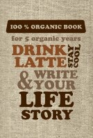 "1871924 БЛОКНОТ Пятибуки. ""DRINK LATTE & WRITE YOUR LIFE STORY"""